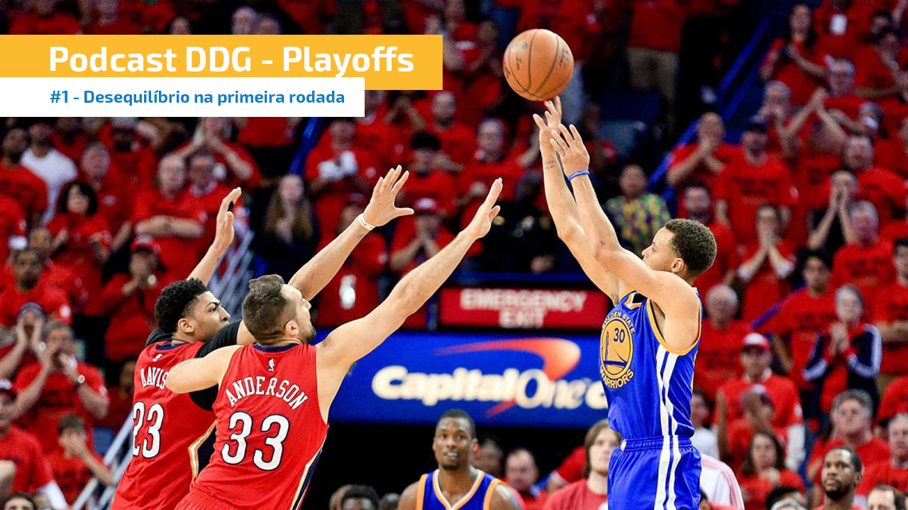 Podcast DDG Playoffs #1